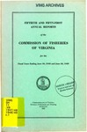 Fiftieth and Fifty-First Annual Reports of the Commission of Fisheries of Virginia