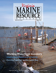 Marine Resource Bulletin Vol. 45, No. 1 by Virginia Sea Grant and Virginia Institute of Marine Science